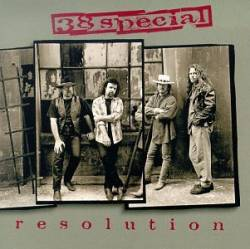 38 Special : Resolution